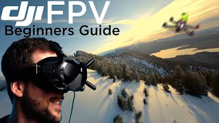 DJI FPV - A Beginners Guide & Intro to FPV