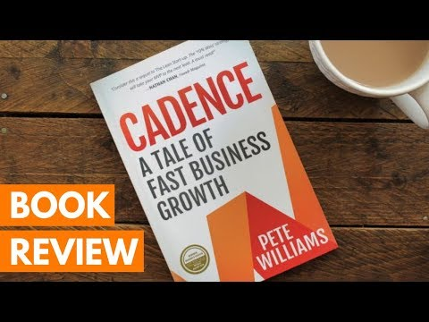 BOOK REVIEW: Cadence: A Tale of Fast Business Growth by Pete Williams | Roseanna Sunley Books
