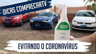 Como higienizar o carro para evitar o Coronavírus