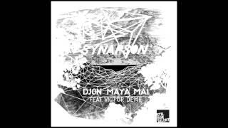 Synapson feat. Victor Deme - Djon Maya Mai (Oliver Koletzki Radio Rework) [Stil vor Talent]