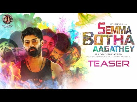 Semma Botha Aagatha - Movie Trailer Image