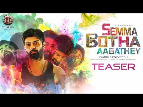 Semma Botha Aagatha - Movie Trailer Image