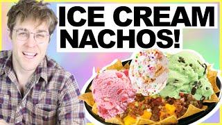 "ICE CREAM NACHOS! ""WILL IT COMBO?"" w/ SHANE DAWSON"