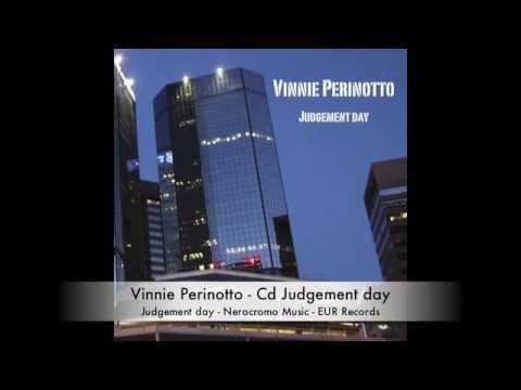 Vinnie Perinotto Judgement day