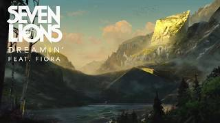 Seven Lions Feat. Fiora - Dreamin' [Ophelia Records]