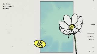 Marshmello & Halsey - Be Kind (Jacques Lu Cont Remix)