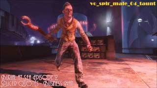 Burial at Sea Episode 2 : Splicer Quotes - Business Man