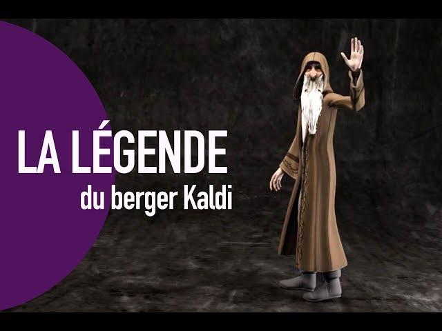 La légende du Berger Kaldi