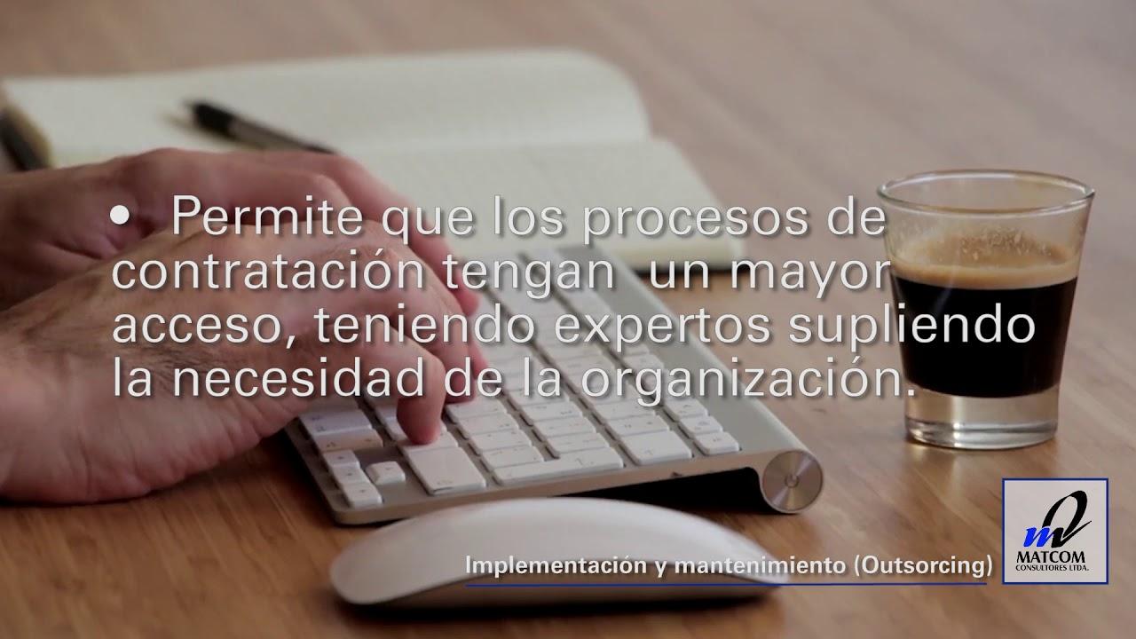 Implementación y mantenimiento (outsourcing)