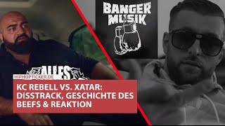 """KC Rebell Disst Xatar """"DIZZ DA"""": Hintergrund, Reaktionen Von Farid Bang, Manuellsen Uvm. & """"Abstand"""""""