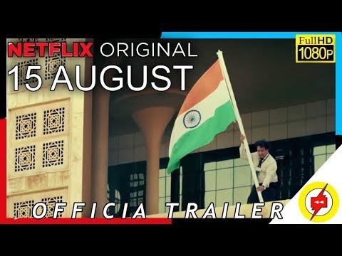 Netflix 15 August | Official Trailer | Indian Web Series 2019