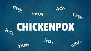 Chickenpox: 10 Interesting Facts