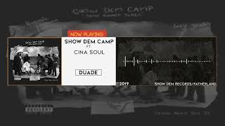 Show Dem Camp   Duade [Official Audio] Ft. Cina Soul