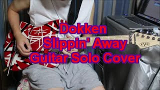 Dokken Slippin' Away Guitar Solo Cover