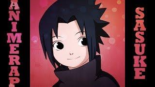 AnimeRap - Реп про Учиху Саске 1 Сезон | Uchiha Sasuke Rap 2014 Season 1