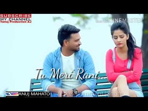 Main Teri Rani Tu Raja Mera😍😘Love New Status 2018
