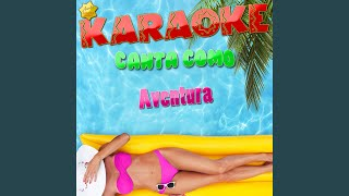 Our Song (Popularizado por Aventura) (Karaoke Version)
