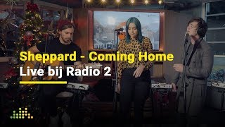 Sheppard   Coming Home   Live Bij Radio 2