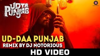 Ud-daa Punjab - Remix by DJ Notorious | Udta Punjab | Vishal Dadlani  Amit Trivedi | Shahid Kapoor