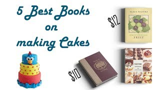The Best Books On Cakes, Recommended By Claire Ptak