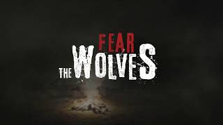 VideoImage2 Fear The Wolves