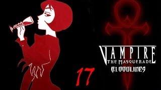 Прохождение Vampire the masquerade bloodlines - 17 Полное выздоровление!