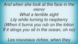 10cc - Les Nouveaux Riches Lyrics