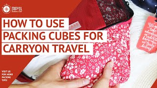 How to Use Packing Cubes for Carryon Travel: Video 1/5