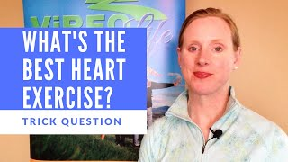 What is the Best Exercise for Heart Health