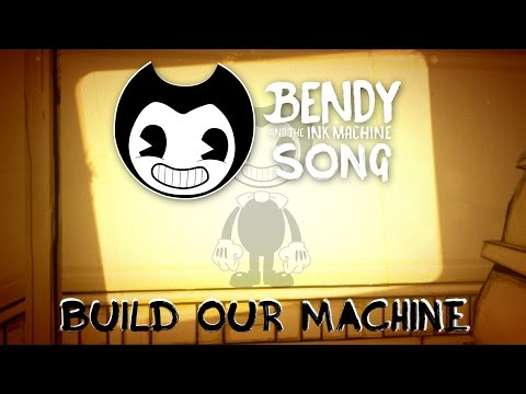 , title : 'BENDY AND THE INK MACHINE SONG (Build Our Machine) LYRIC VIDEO - DAGames'