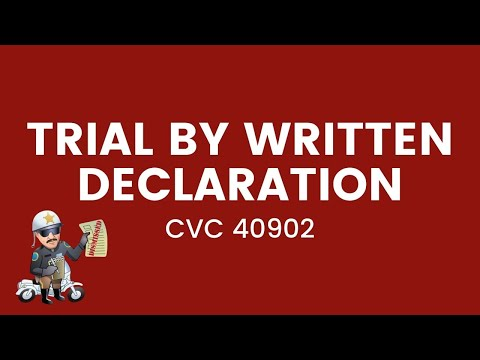 Trail by Written Declaration