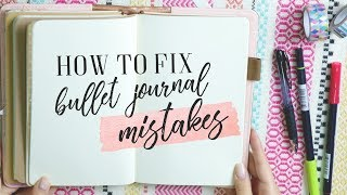 How To Fix Your Bullet Journal Mistakes!