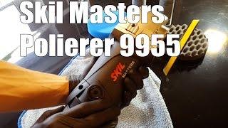 Skil Masters Polierer 9955 MA Poliermaschine - Polieren für Anfänger Poliertipps vom Profi