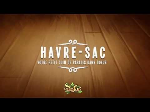 DOFUS – les Havres-Sacs : un petit coin de paradis !