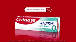 Faster, Better Relief For Tooth Pain Caused By Sensitive Teeth - Colgate® Sensitive Pro-Relief™