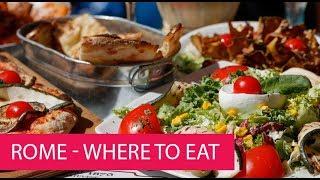 ROME - WHERE TO EAT LIKE A LOCAL