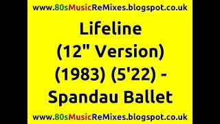 "Lifeline (12"" Version) - Spandau Ballet | 80s Dance Music | 80s Club Mixes | 80s Club Music"