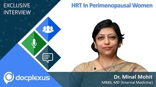 HRT In Perimenopausal Women by Dr. Minal Mohit