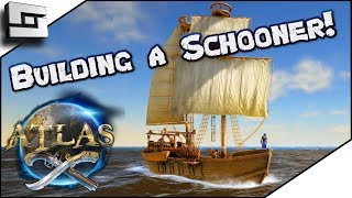 ATLAS: Building A Schooner! Atlas Gameplay / Let's Play E4