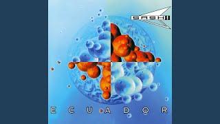 """Ecuador (Original 12"""" Mix)"""