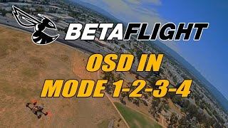 Betaflight OSD in Mode 1, 2, 3, 4