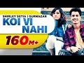 Download Video Koi Vi Nahi (Full Video) | Shirley Setia | Gurnazar | Rajat Nagpal Latest Songs 2018 | Speed Records