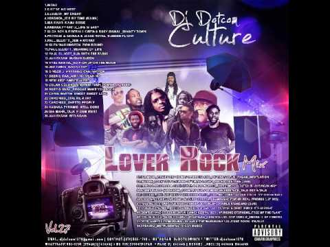 DJ DOTCOM CULTURAL LOVERS ROCK MIX VOL 27 {OCTOBER 2015}