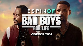Crítica 'BAD BOYS FOR LIFE' | Opinión
