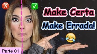 Tutorial - Erros na Maquiagem / Makeup Do's and Don'ts - MAKEUP MISTAKES TO AVOID