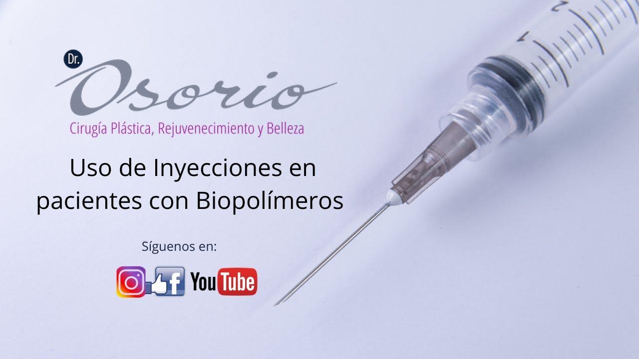 (Esp) Uso de inyecciones en pacientes con biopolímeros.