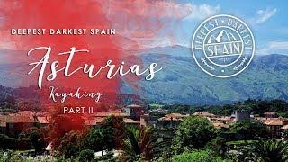 ASTURIAS   Deepest Darkest Spain  SPAIN'S LUSH GREEN PARADISE  Part II
