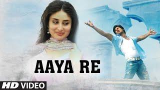 Aaya Re Full Video | Chup Chup Ke | Shahid Kapoor, Kareena Kapoor | Kunal Ganjawala, Sunidhi Chauhan