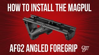 How to Install the Magpul AFG2 AR-15 Angled Foregrip