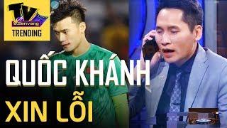 BTV Quốc Khánh lên tiếng cực khéo léo việc chế giễu thủ môn Bùi Tiến Dũng ngay trên sóng truyền hình